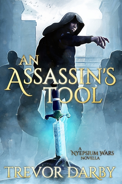 An Assassin's Tool by Trevor Darby