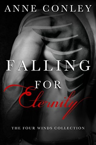 Falling for Eternity: Four Winds Boxed Set by Anne Conley