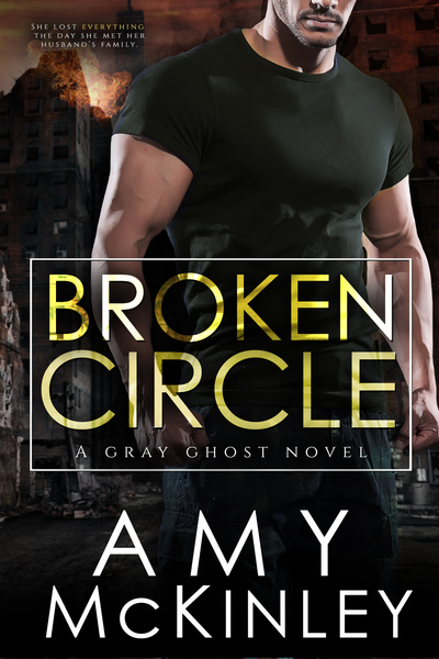 Broken Circle (A Gray Ghost Novel, book 1) by Amy McKinley