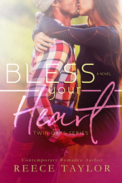 Bless Your Heart by Reece Taylor