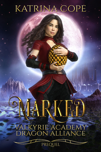 Marked-A Short Story Prequel by Katrina Cope