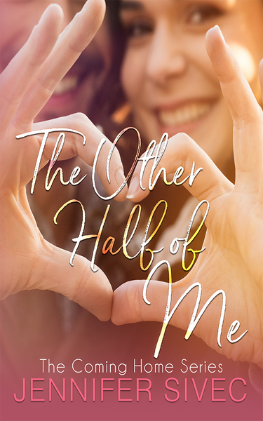 The Other Half of Me by Jennifer Sivec