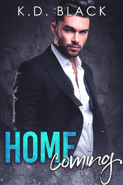 Homecoming by K.D. Black
