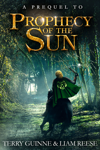 Prophecy of the Sun Prequel by Liam Reese