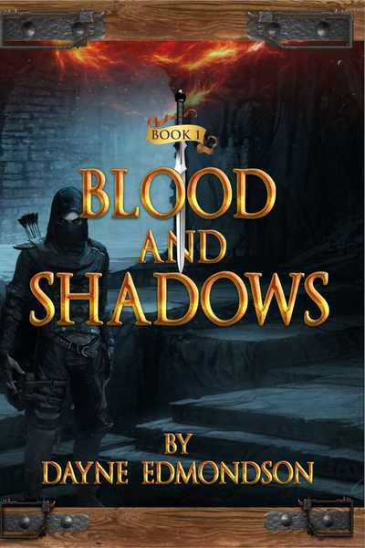 Blood and Shadows by Dayne Edmondson