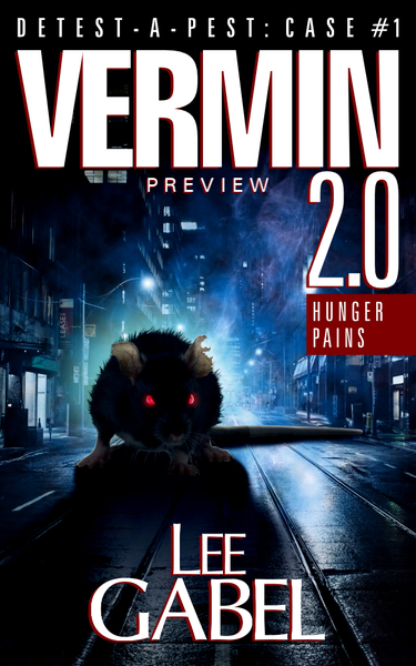 Vermin 2.0 by Lee Gabel