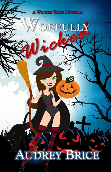 Woefully Wicked by Audrey Brice