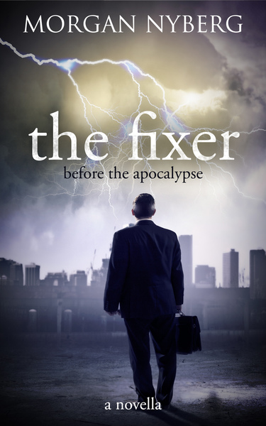 The Fixer by Morgan Nyberg
