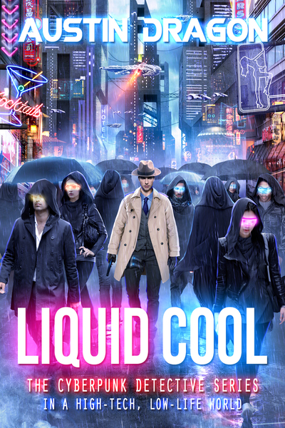 Liquid Cool (Liquid Cool, Book 1) by Austin Dragon