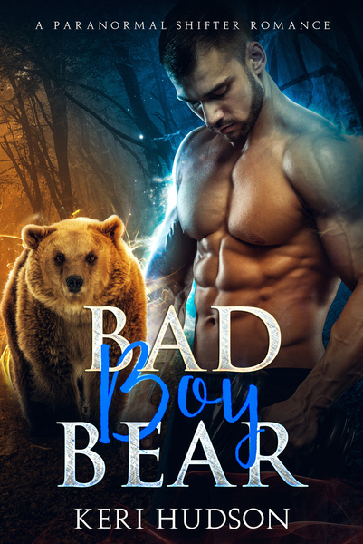 Bad Boy Bear by Keri Hudson