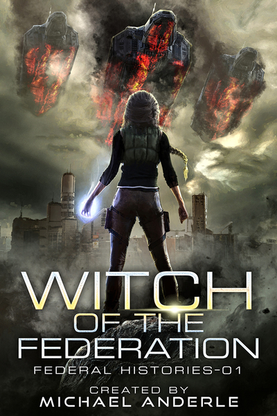 Witch of the Federation by Michael Anderle