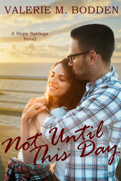 Not Until This Day by Valerie M. Bodden