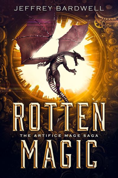 Rotten Magic by Jeffrey Bardwell