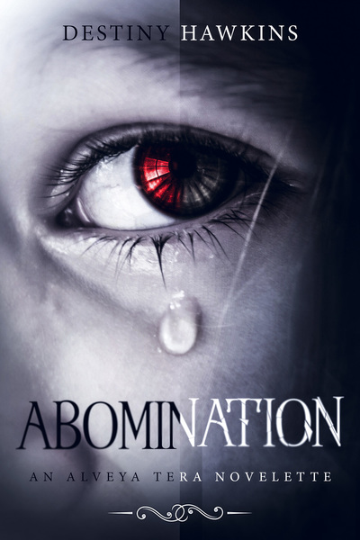 The Abomination by Destiny Hawkins