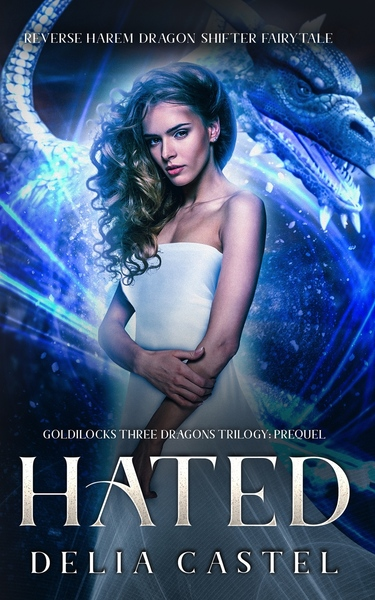 Hated by Cordelia Castel