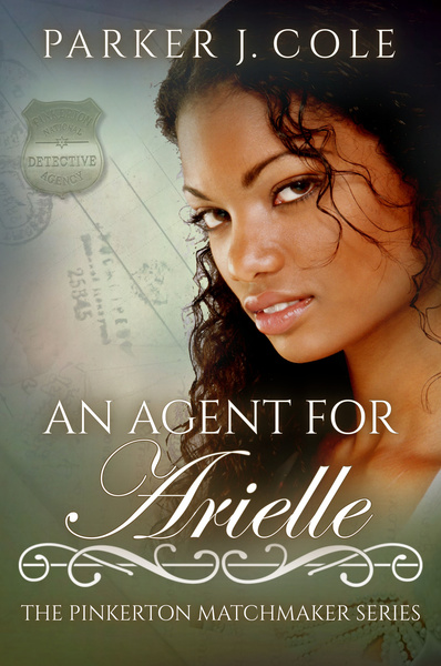 An Agent for Arielle by Parker J Cole