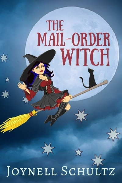 The Mail-Order Witch by Joynell Schultz