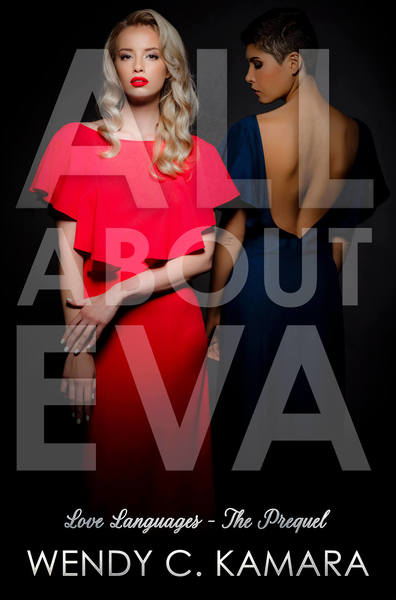 All About Eva by Wendy C. Kamara