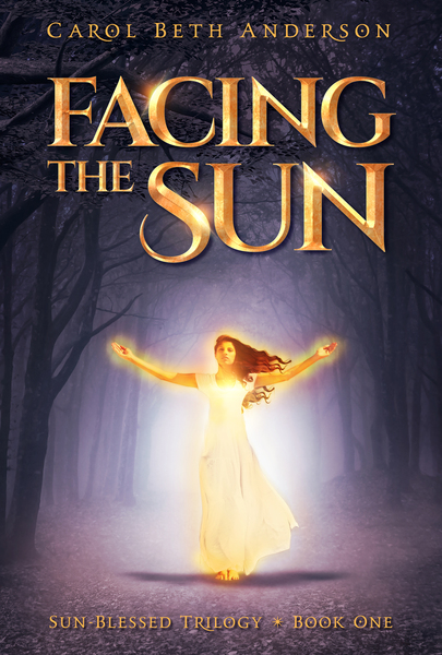 Facing the Sun by Carol Beth Anderson