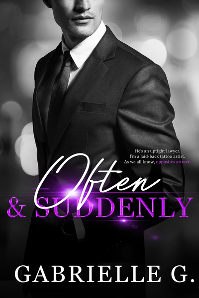 Often & Suddenly by Gabrielle G.