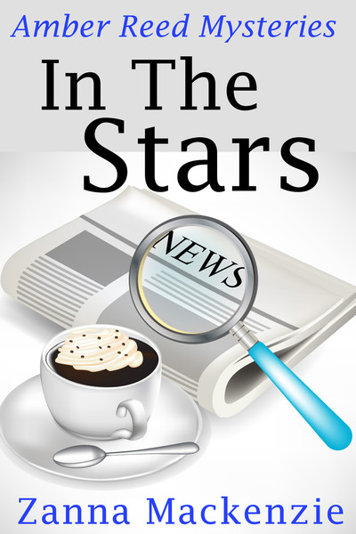 In The Stars (Amber Reed Mystery Book 1) by Zanna Mackenzie