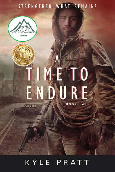 A Time to Endure by Kyle Pratt