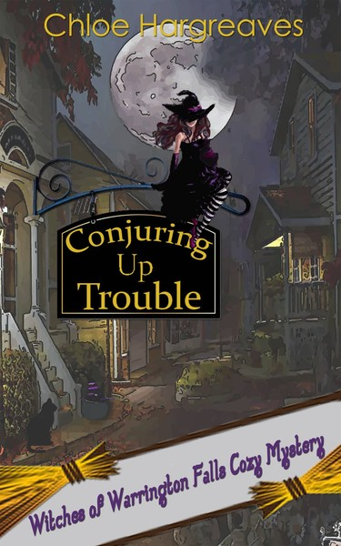 Conjuring Up Trouble by Chloe Hargreaves