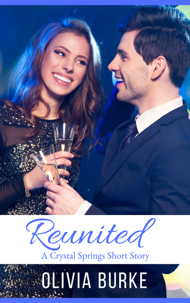 Reunited, A Crystal Springs Short Story by Olivia Burke