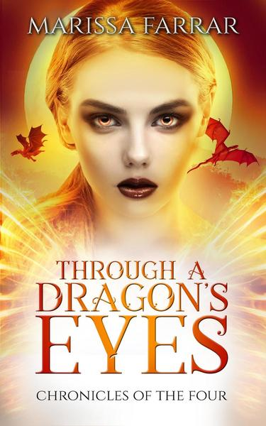 Through A Dragon's Eyes by Marissa Farrar by Alpha Obsession