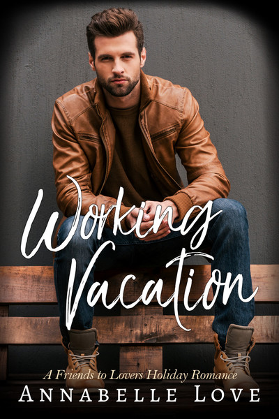Working Vacation by Annabelle Love