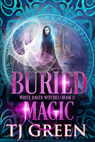 Buried Magic 10% excerpt (White Haven Witches Book 1) by TJ Green