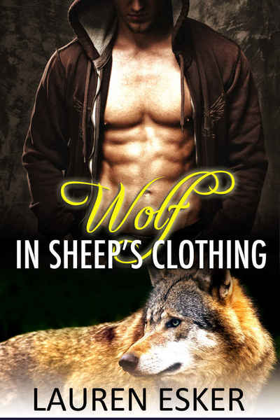 Wolf in Sheep's Clothing by Lauren Esker