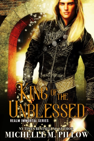 King of the Unblessed by Michelle M. Pillow