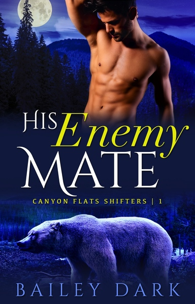 His Enemy Mate by Bailey Dark