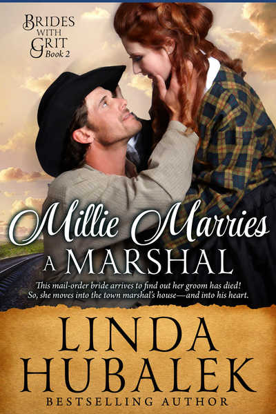 Millie Marries a Marshal by Linda Hubalek