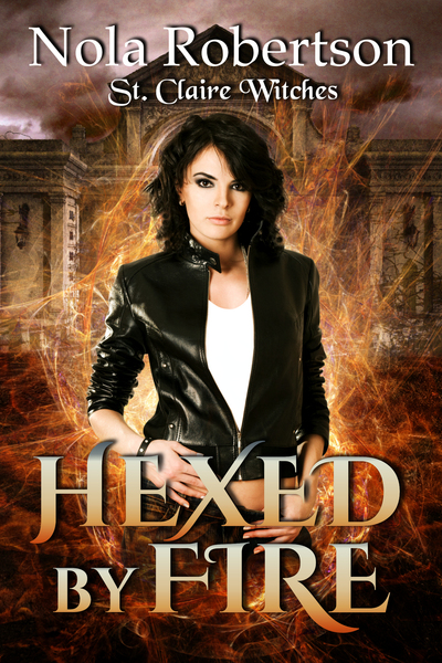 Hexed by Fire by Nola Robertson