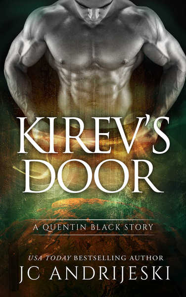 Kirev's Door (A Quentin Black Mystery Prequel) by JC Andrijeski