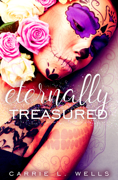 Eternally Treasured by Carrie L Wells