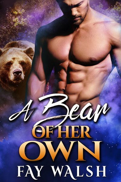 A Bear of Her Own by Fay Walsh