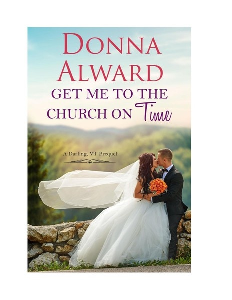 Get Me to the Church on Time by Donna Alward