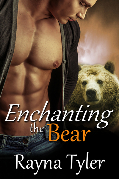 Enchanting the Bear by Rayna Tyler