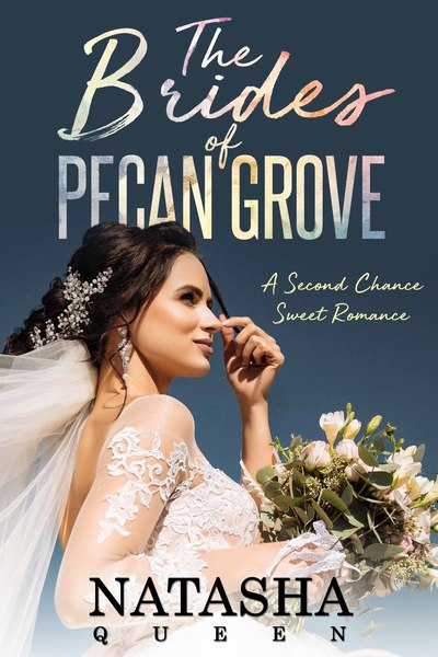 The Brides of Pecan Grove by Natasha Queen