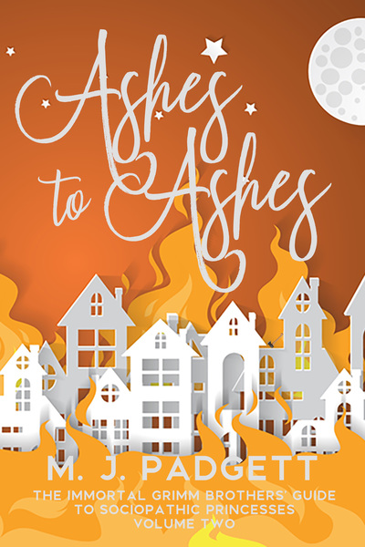 Ashes to Ashes by M. J. Padgett