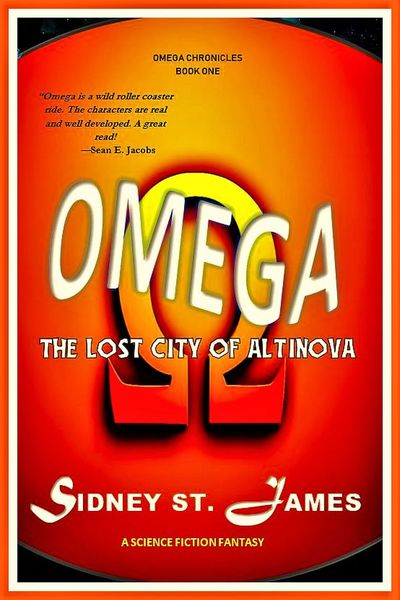 OMEGA - The Lost City of Altinova by Sidney St. James