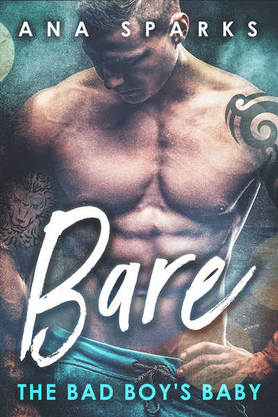 Bare: The Bad Boy's Baby by Ana Sparks