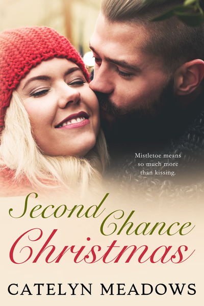 Second Chance Christmas (Sample) by Catelyn Meadows
