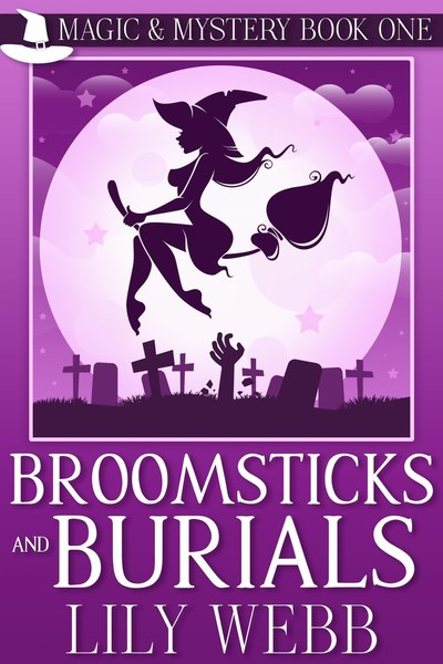 Broomsticks and Burials Preview by Lily Webb