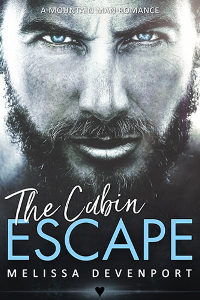 The Cabin Escape by Melissa Devenport