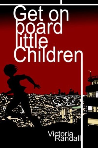 Get On Board Little Children by the author