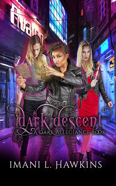 Dark Descent by Imani L. Hawkins